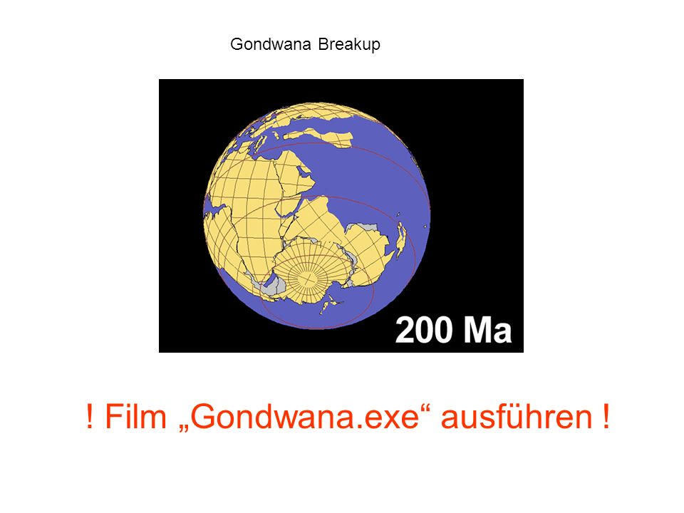 """! Film """"Gondwana.exe ausführen !"""