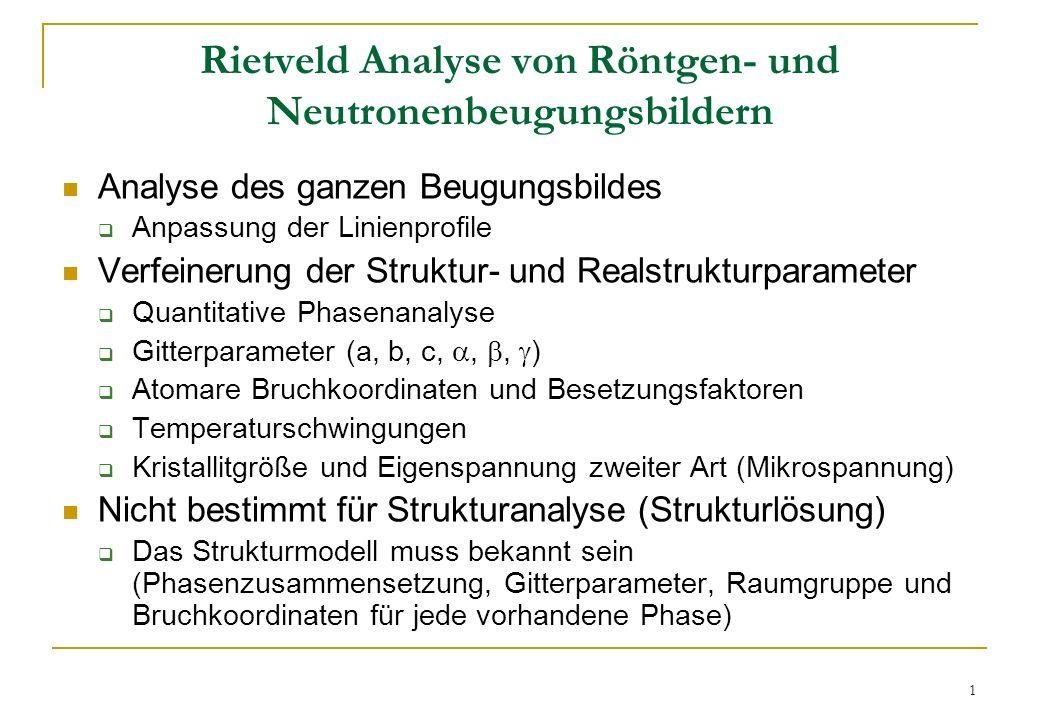 Rietveld Analyse von Röntgen- und Neutronenbeugungsbildern