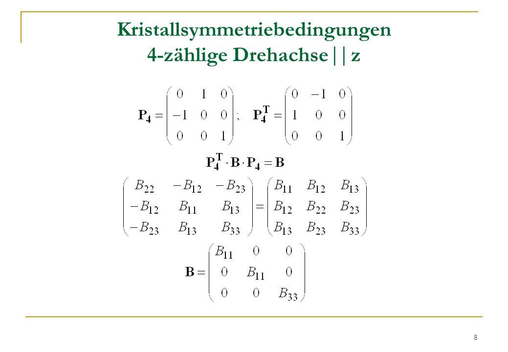 Kristallsymmetriebedingungen 4-zählige Drehachse   z
