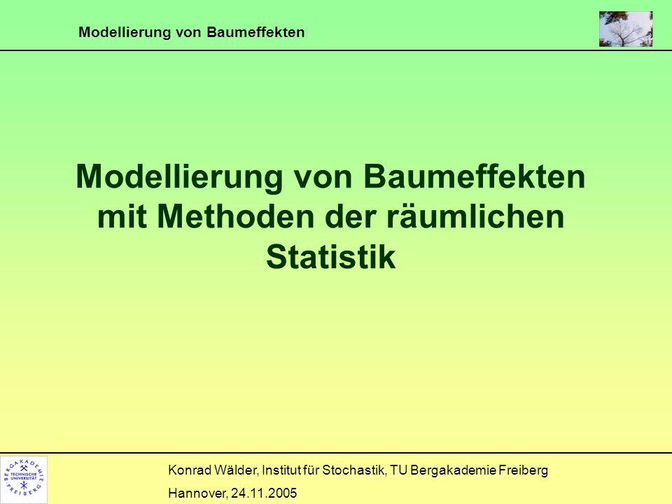 Modellierung von Baumeffekten mit Methoden der räumlichen Statistik