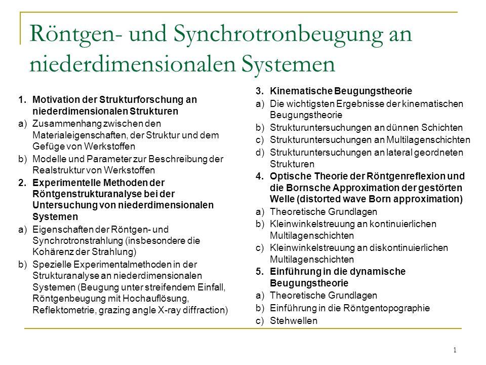 Röntgen- und Synchrotronbeugung an niederdimensionalen Systemen