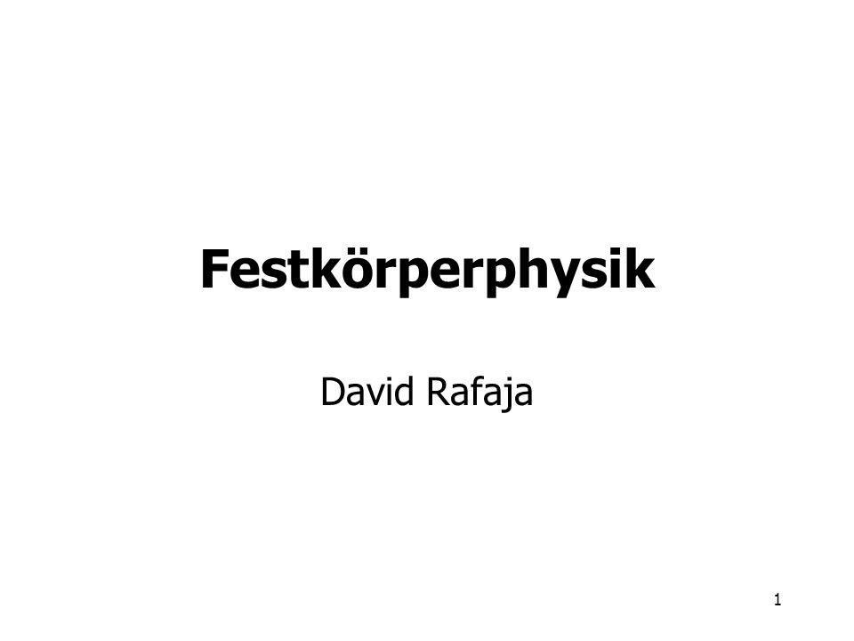 Festkörperphysik David Rafaja
