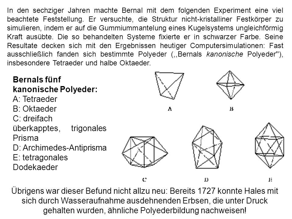 Bernals fünf kanonische Polyeder: A: Tetraeder B: Oktaeder