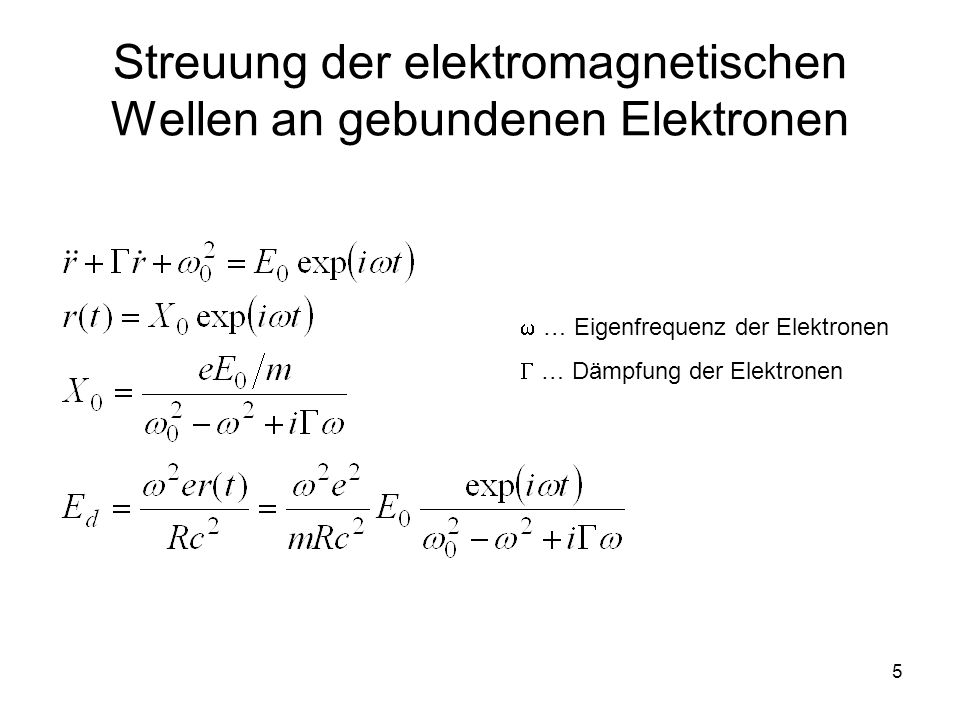 Streuung der elektromagnetischen Wellen an gebundenen Elektronen