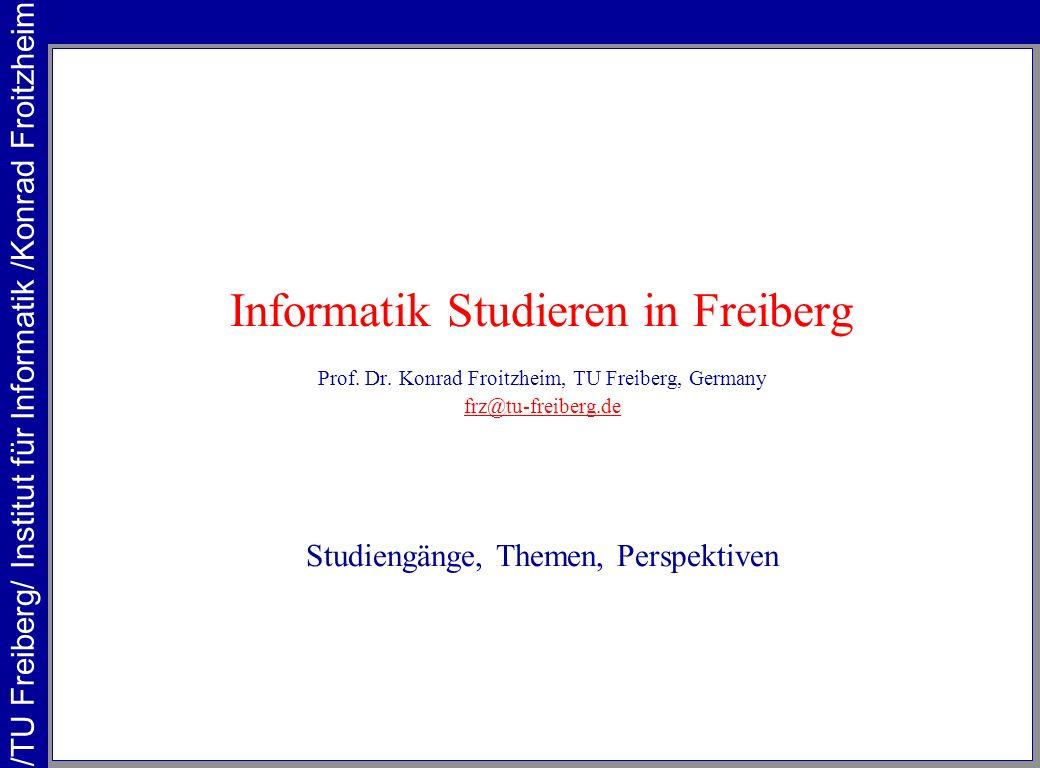 Informatik Studieren in Freiberg