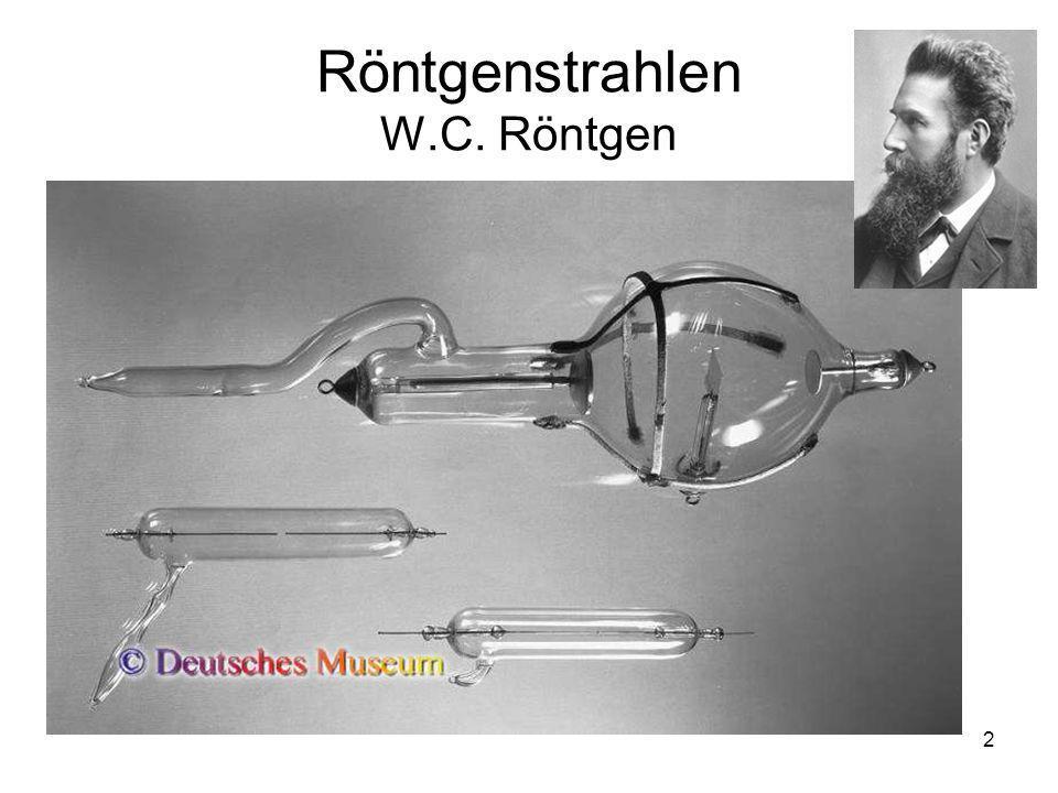 Röntgenstrahlen W.C. Röntgen