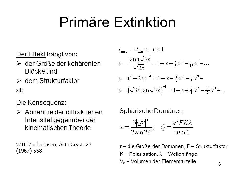 Primäre Extinktion Der Effekt hängt von: