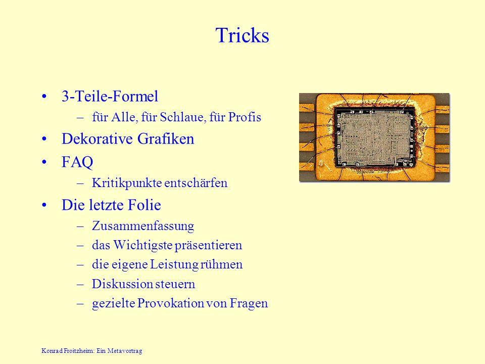 Tricks 3-Teile-Formel Dekorative Grafiken FAQ Die letzte Folie