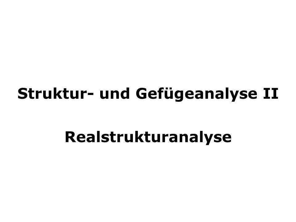 Struktur- und Gefügeanalyse II