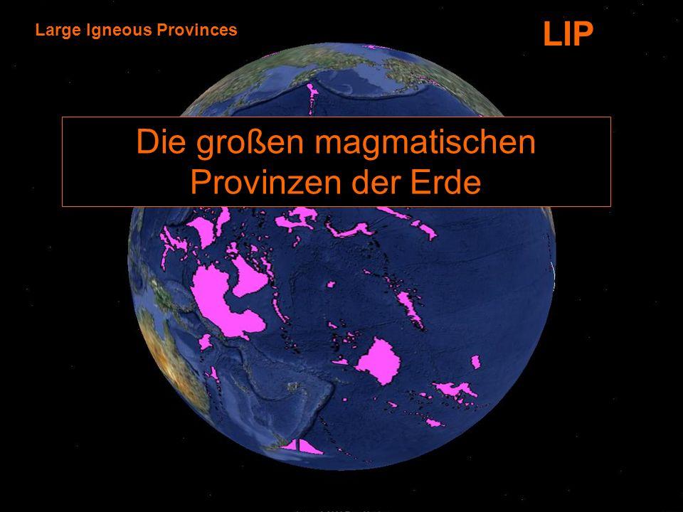 Die großen magmatischen Provinzen der Erde