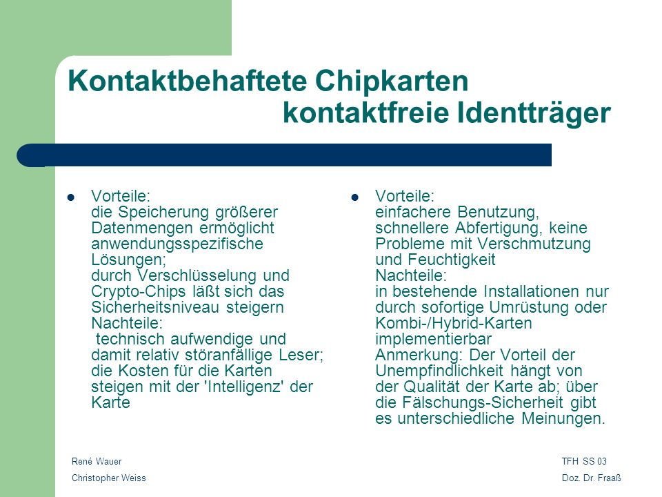 Kontaktbehaftete Chipkarten kontaktfreie Identträger