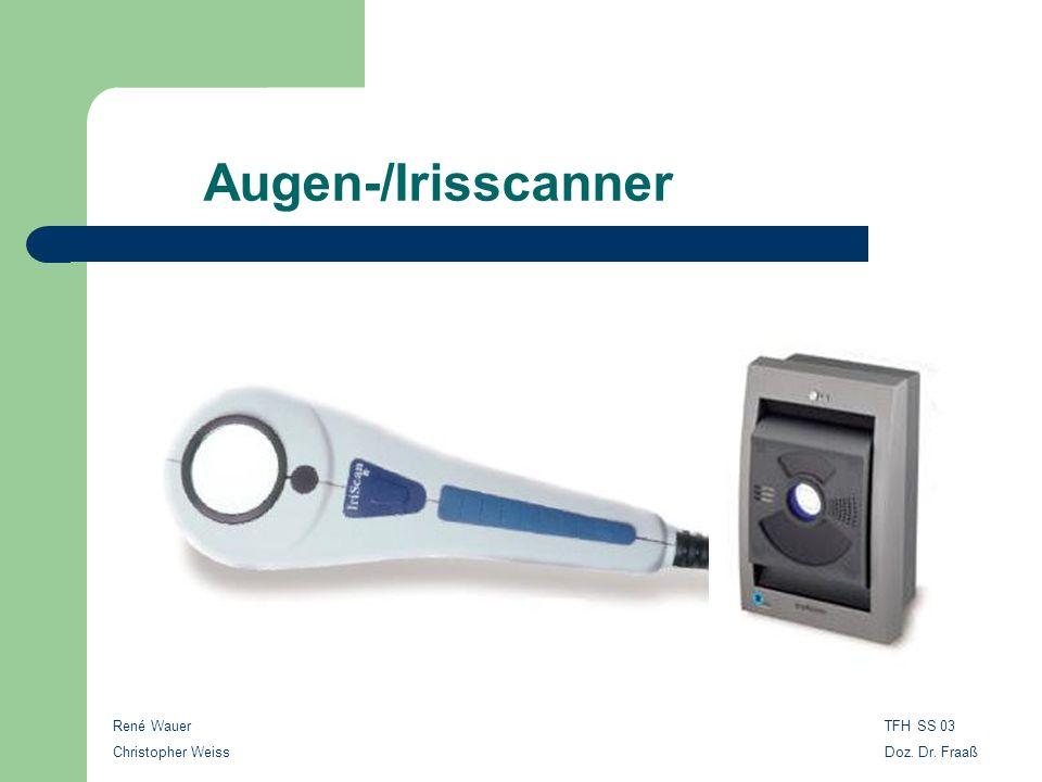 Augen-/Irisscanner René Wauer Christopher Weiss TFH SS 03