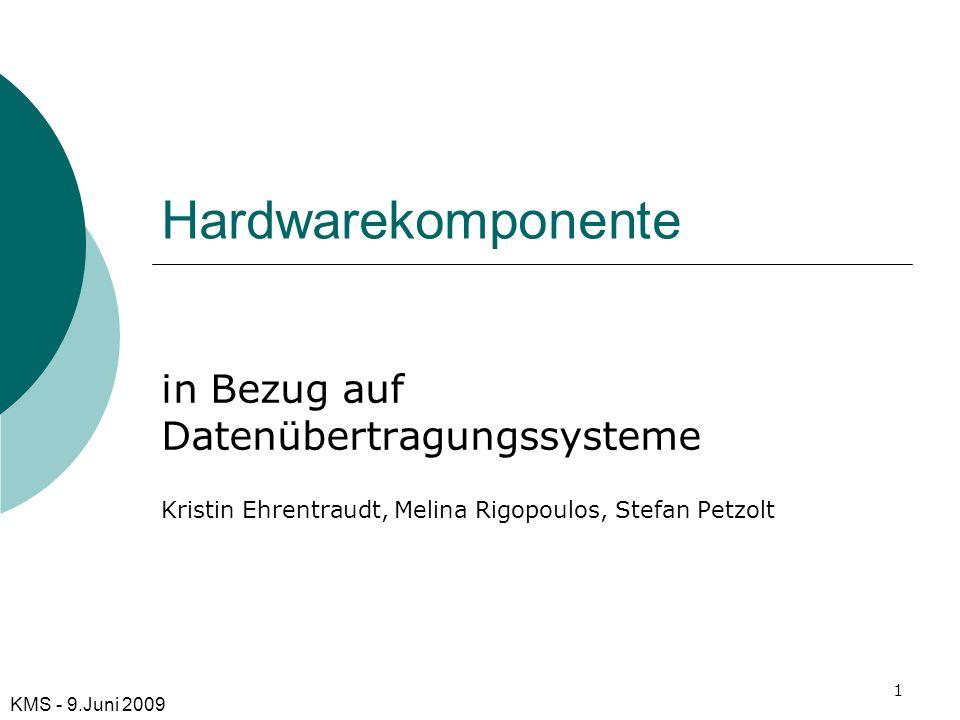 Hardwarekomponente in Bezug auf Datenübertragungssysteme