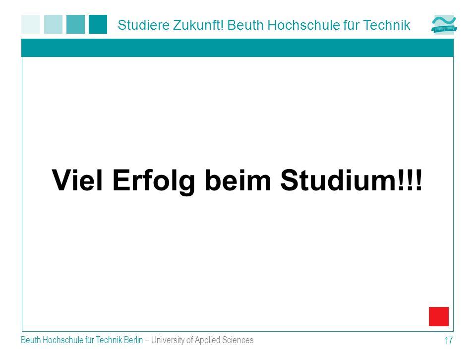 Viel Erfolg beim Studium!!!