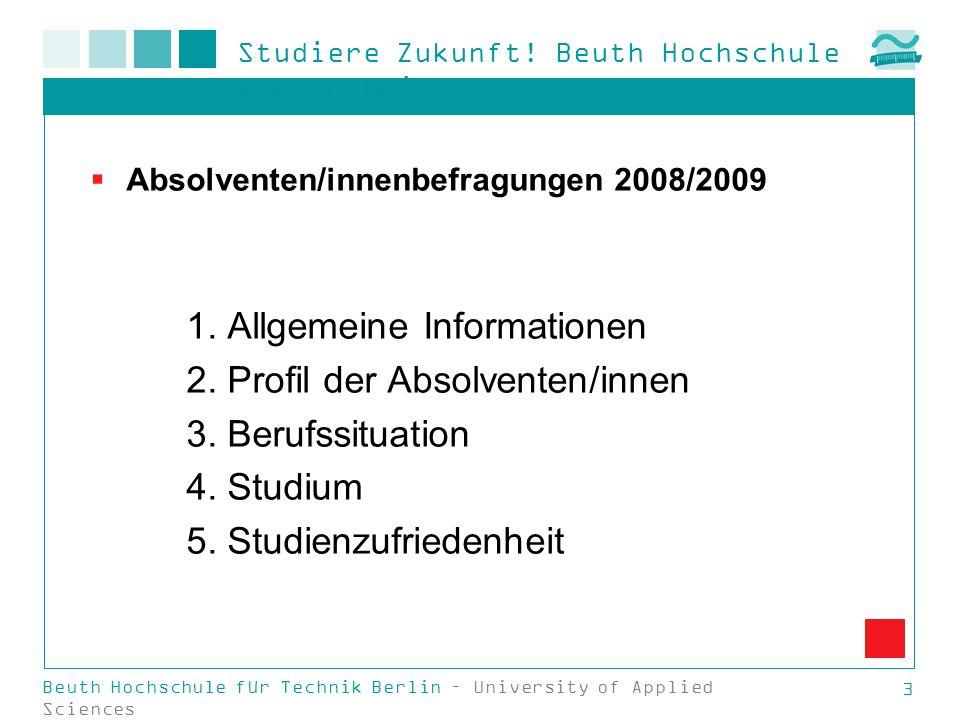 1. Allgemeine Informationen 2. Profil der Absolventen/innen