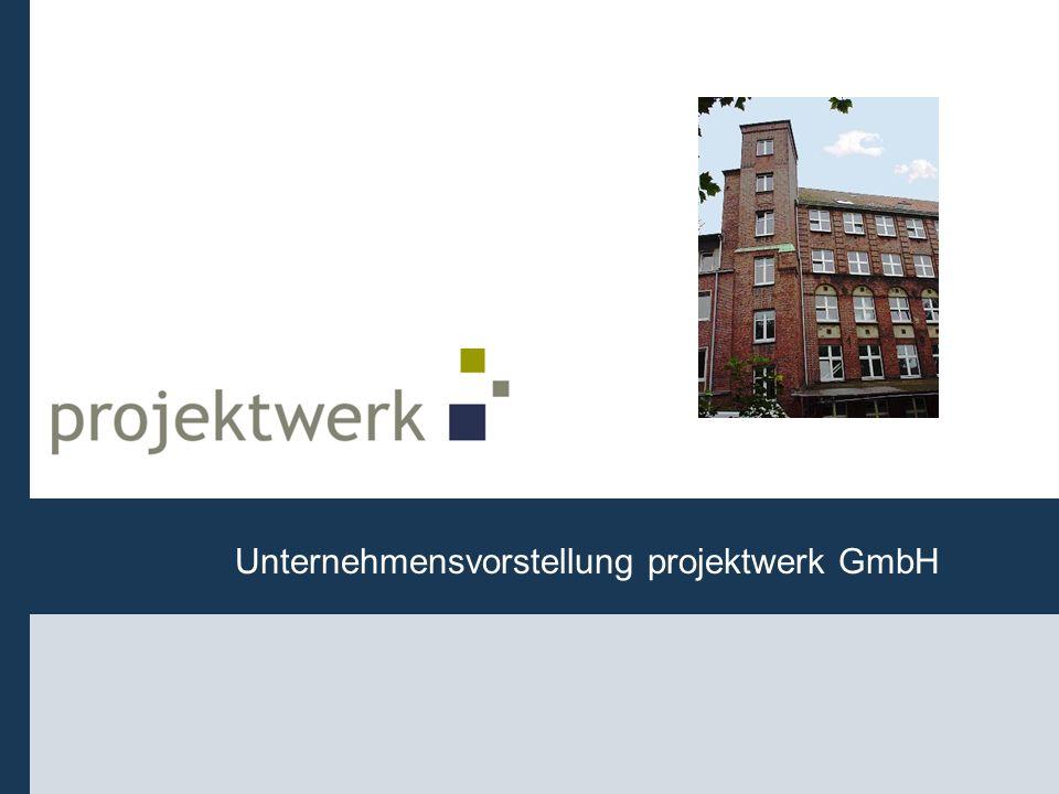Unternehmensvorstellung projektwerk GmbH