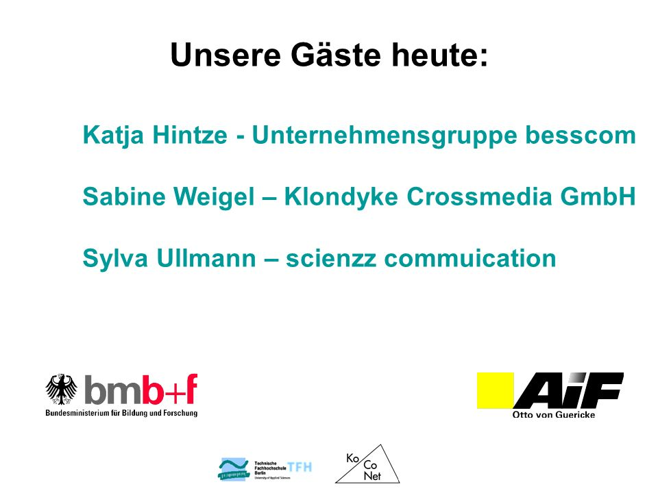 Unsere Gäste heute: Katja Hintze - Unternehmensgruppe besscom