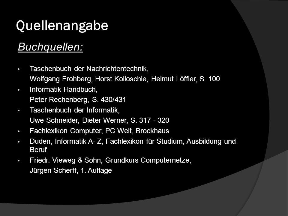 Quellenangabe Buchquellen: Taschenbuch der Nachrichtentechnik,