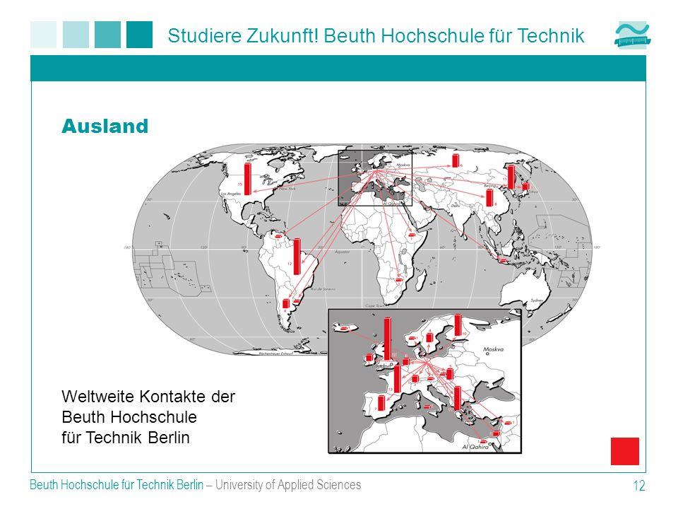 Ausland Weltweite Kontakte der Beuth Hochschule für Technik Berlin