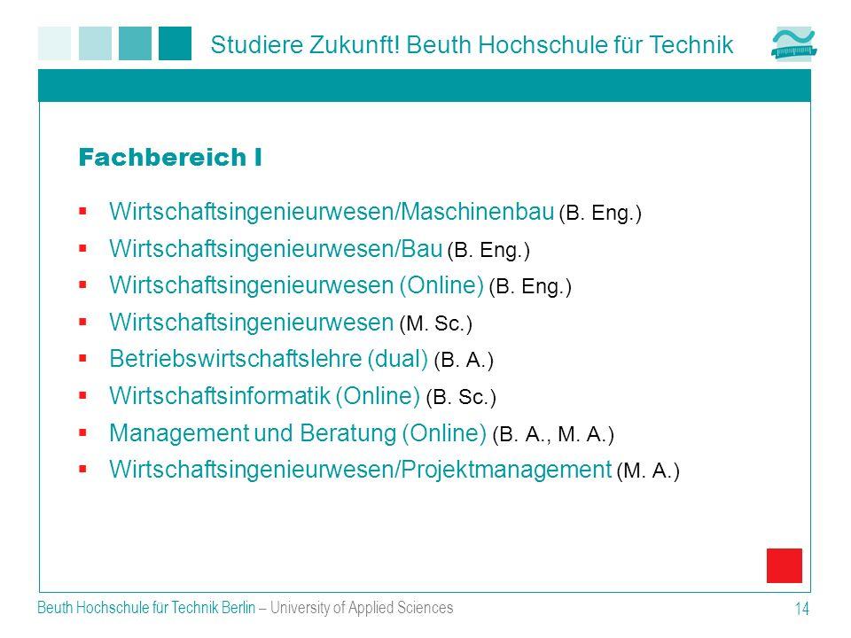Fachbereich I Wirtschaftsingenieurwesen/Maschinenbau (B. Eng.)