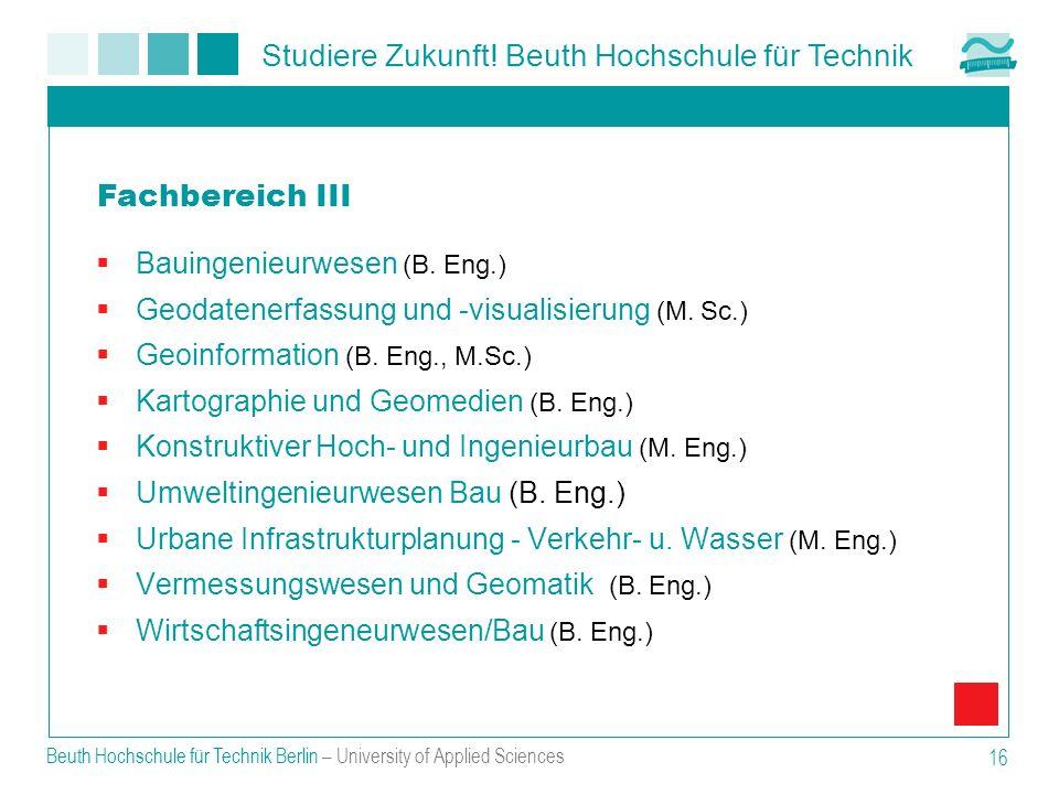Fachbereich III Bauingenieurwesen (B. Eng.)