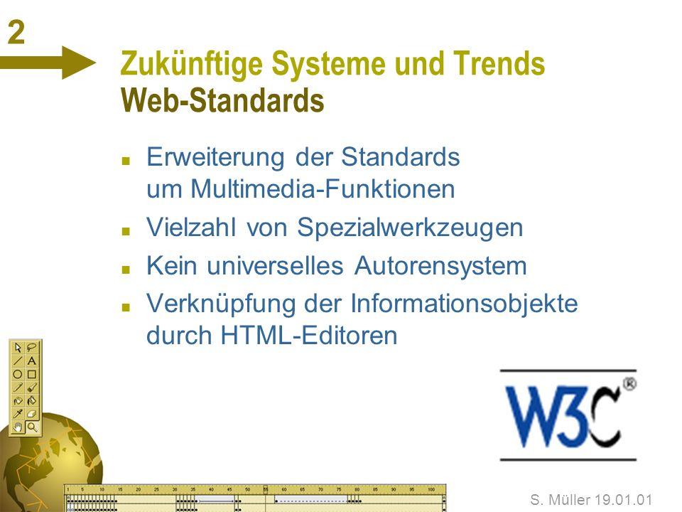 Zukünftige Systeme und Trends Web-Standards