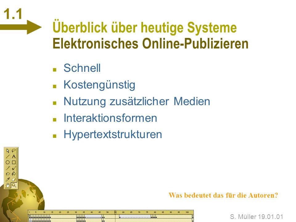 Überblick über heutige Systeme Elektronisches Online-Publizieren