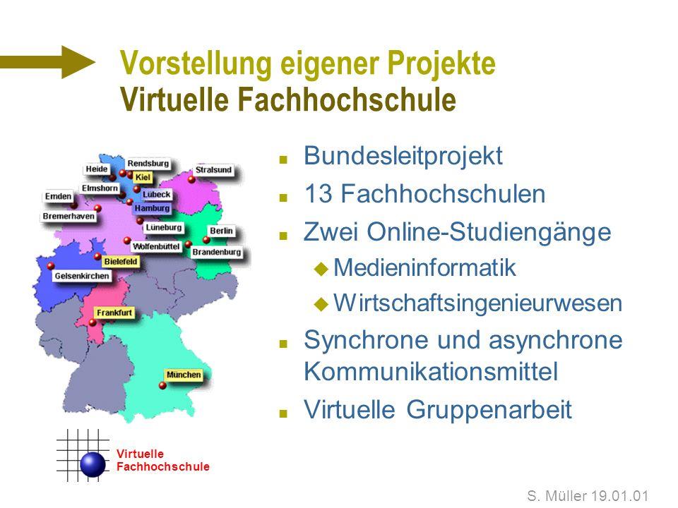 Vorstellung eigener Projekte Virtuelle Fachhochschule