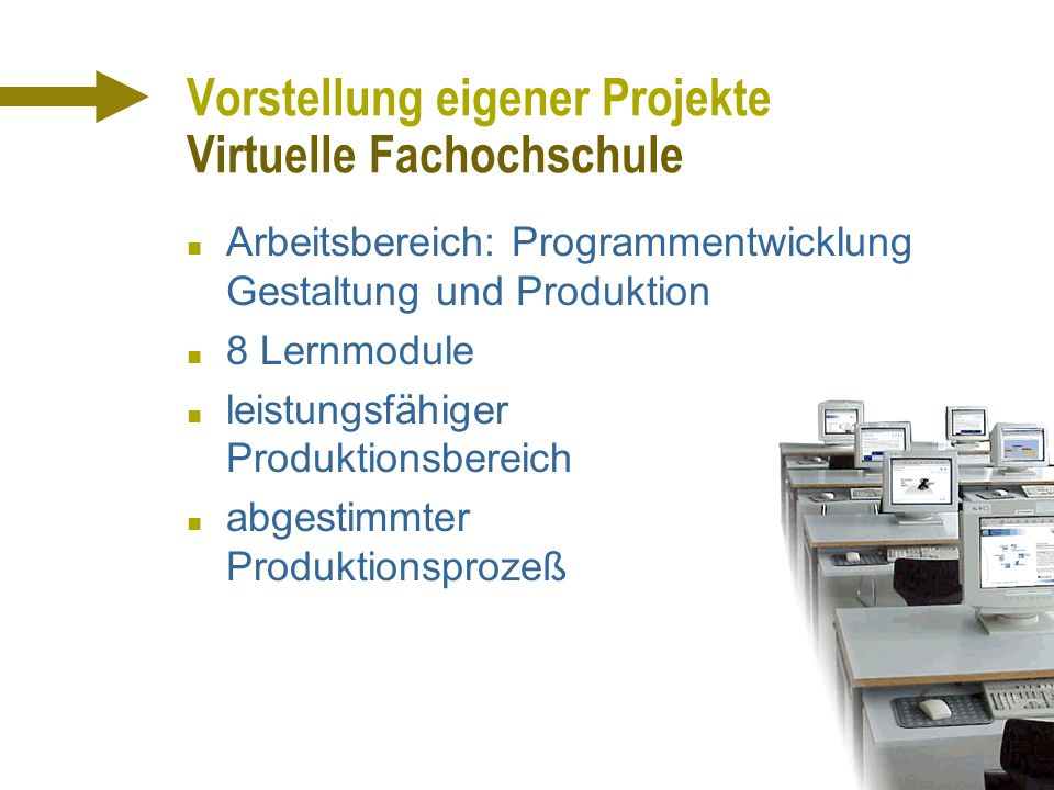 Vorstellung eigener Projekte Virtuelle Fachochschule