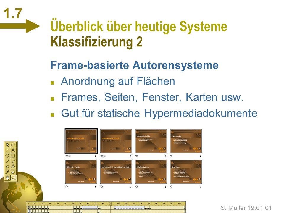 Überblick über heutige Systeme Klassifizierung 2