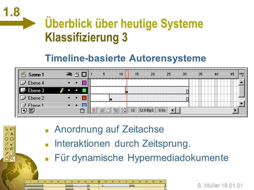 Überblick über heutige Systeme Klassifizierung 3