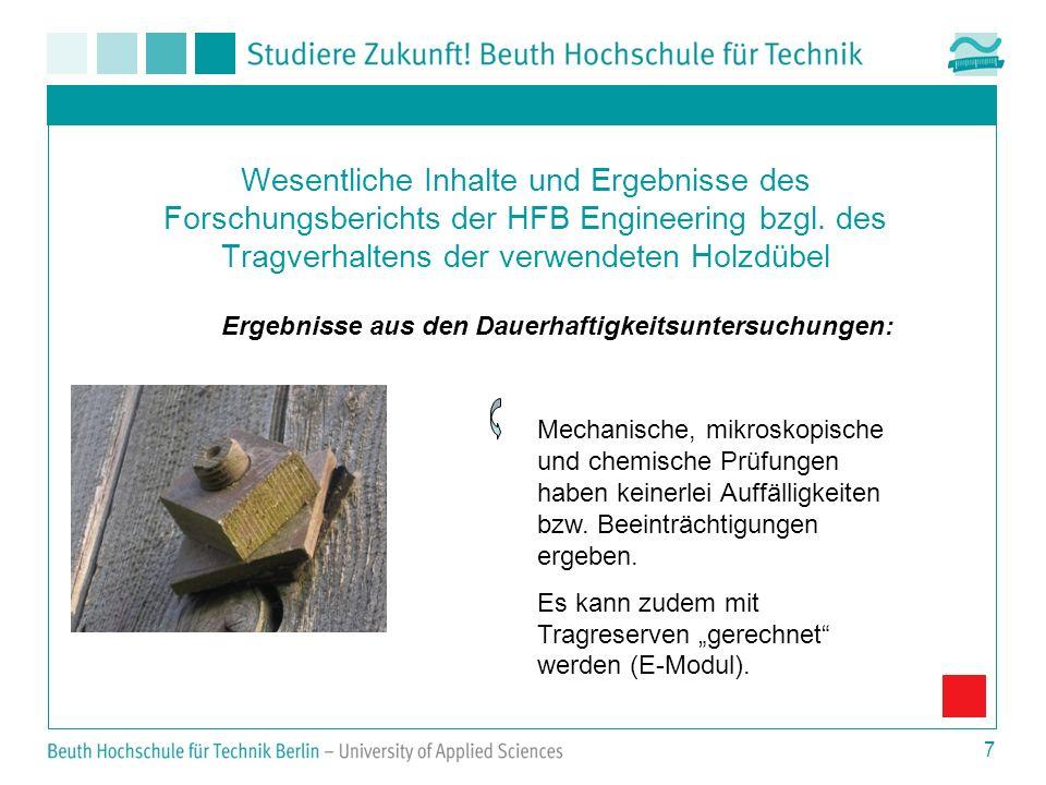 Wesentliche Inhalte und Ergebnisse des Forschungsberichts der HFB Engineering bzgl. des Tragverhaltens der verwendeten Holzdübel
