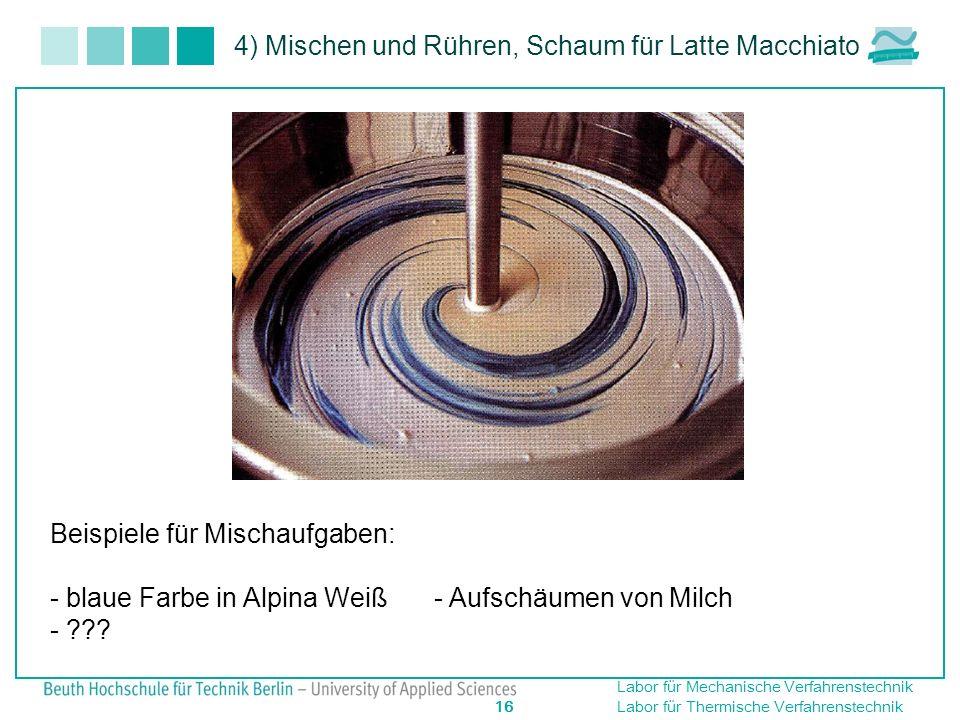 4) Mischen und Rühren, Schaum für Latte Macchiato