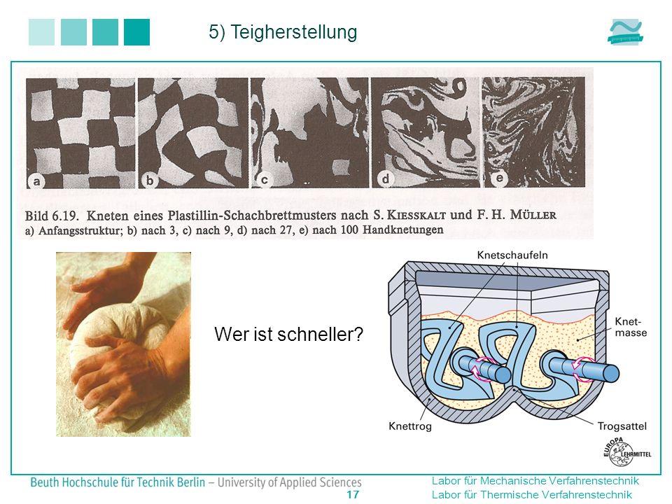 5) Teigherstellung Wer ist schneller 17