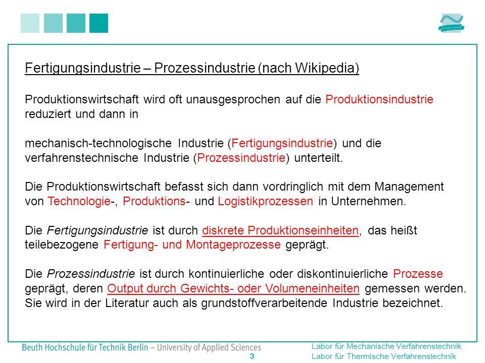 Fertigungsindustrie – Prozessindustrie (nach Wikipedia)
