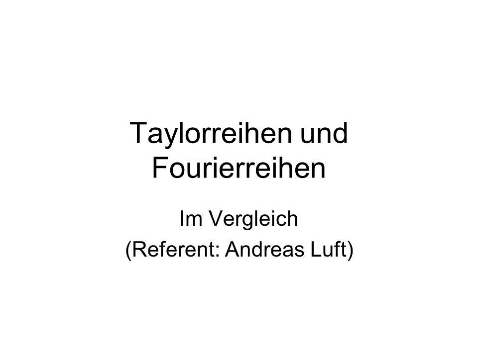 Taylorreihen und Fourierreihen