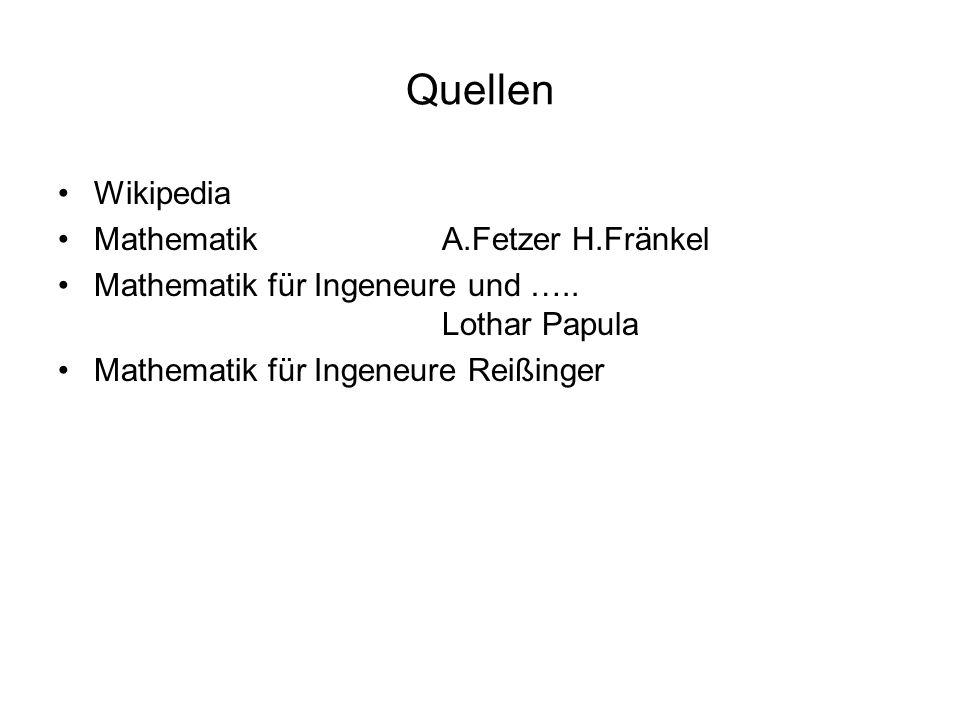 Quellen Wikipedia Mathematik A.Fetzer H.Fränkel