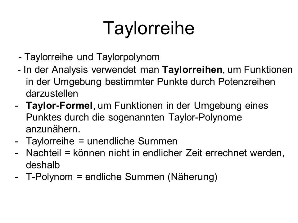 Taylorreihe - Taylorreihe und Taylorpolynom