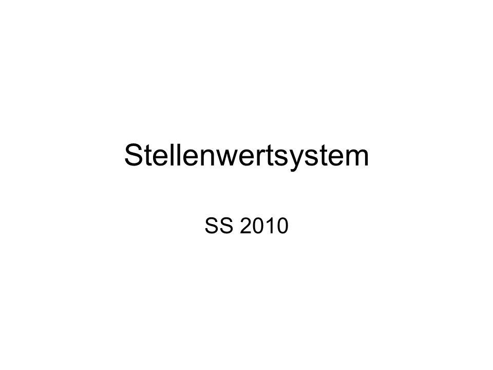 Stellenwertsystem SS 2010
