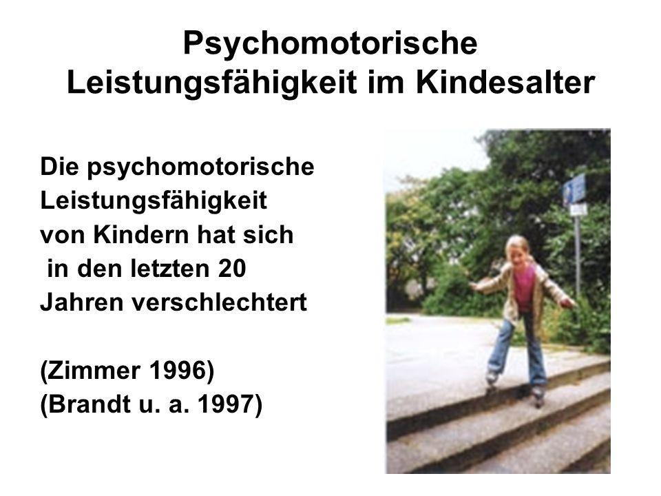 Psychomotorische Leistungsfähigkeit im Kindesalter