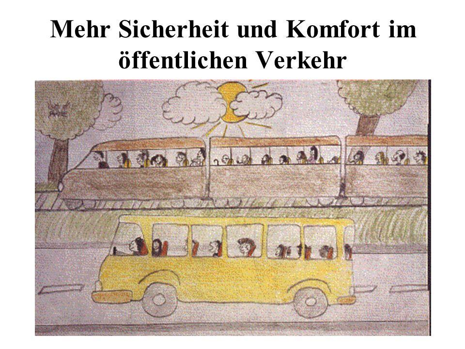 Mehr Sicherheit und Komfort im öffentlichen Verkehr