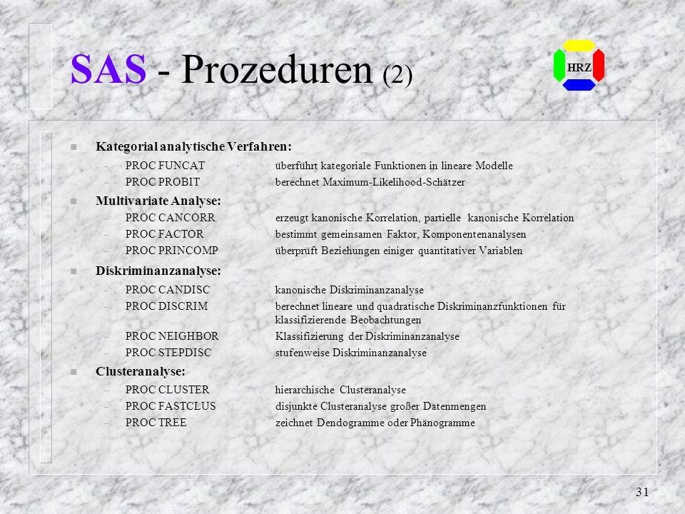 SAS - Prozeduren (2) Kategorial analytische Verfahren: