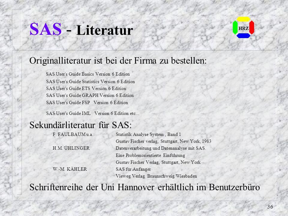 SAS - Literatur Originalliteratur ist bei der Firma zu bestellen: