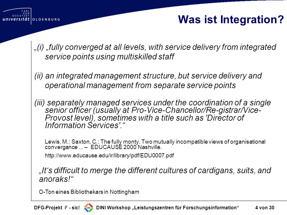 "Was ist Integration ""(i) ""fully converged at all levels, with service delivery from integrated service points using multiskilled staff."