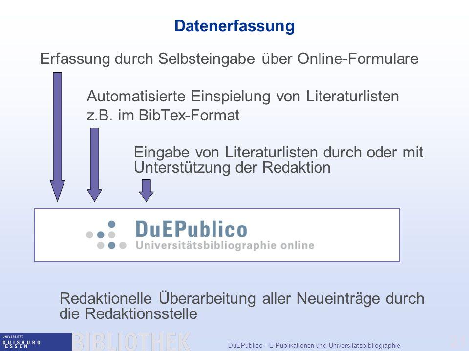 Datenerfassung Erfassung durch Selbsteingabe über Online-Formulare