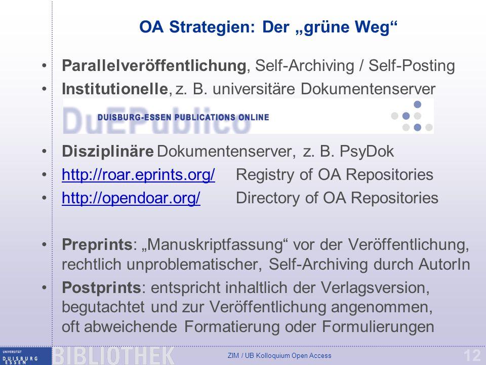"OA Strategien: Der ""grüne Weg"