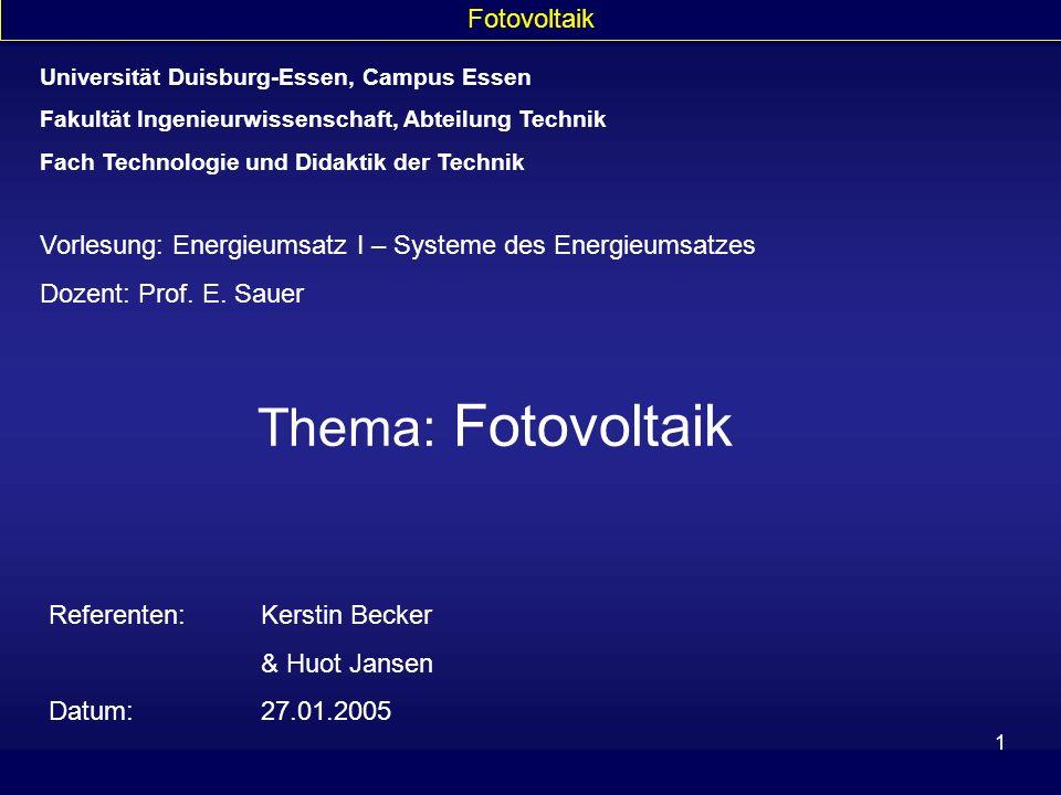 Thema: Fotovoltaik Fotovoltaik