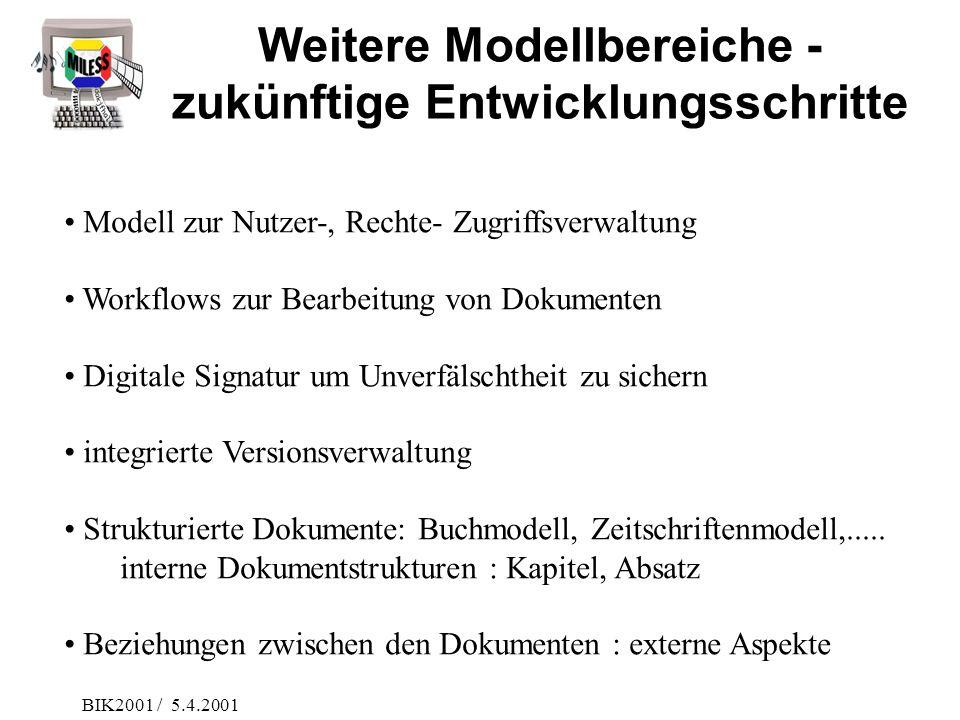 Weitere Modellbereiche - zukünftige Entwicklungsschritte