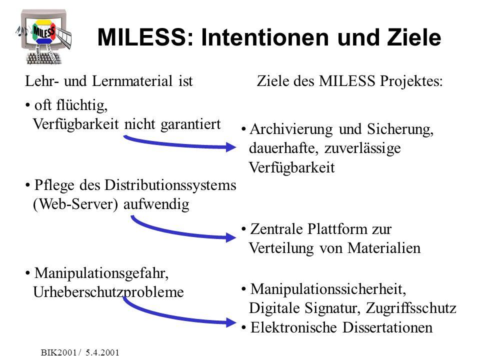 MILESS: Intentionen und Ziele