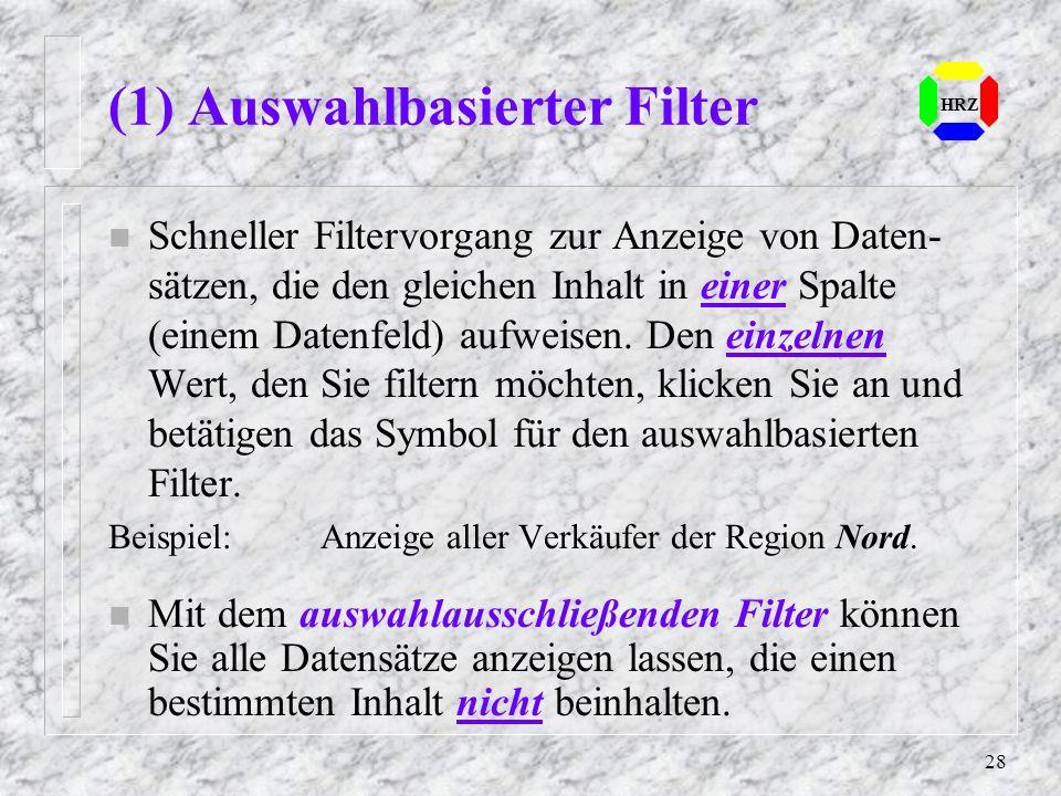 (1) Auswahlbasierter Filter